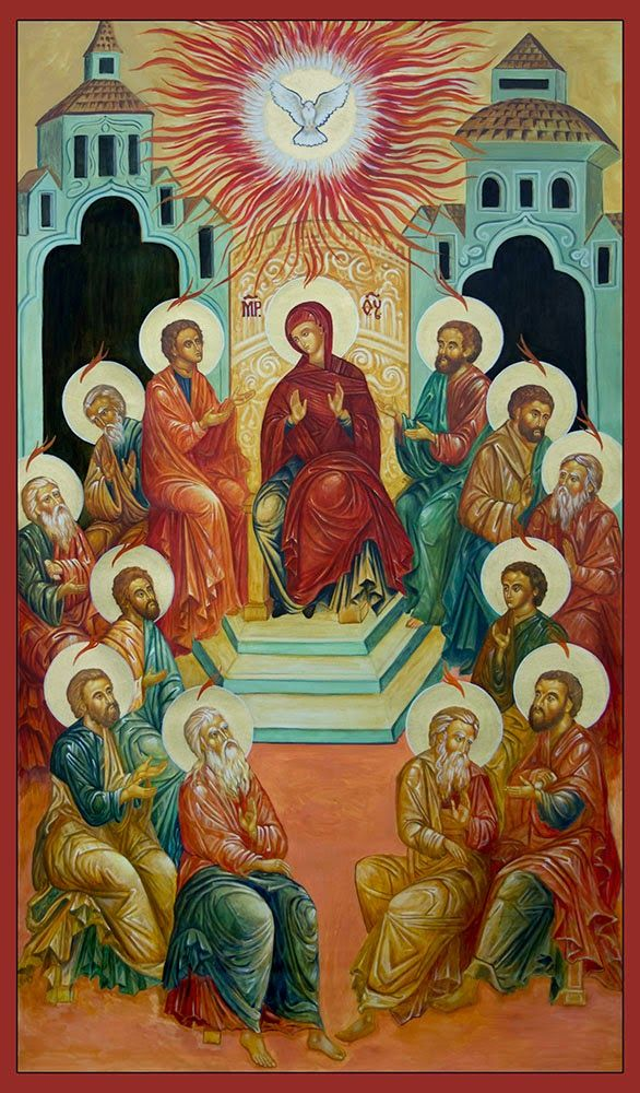 Holy and Glorious Pentecost