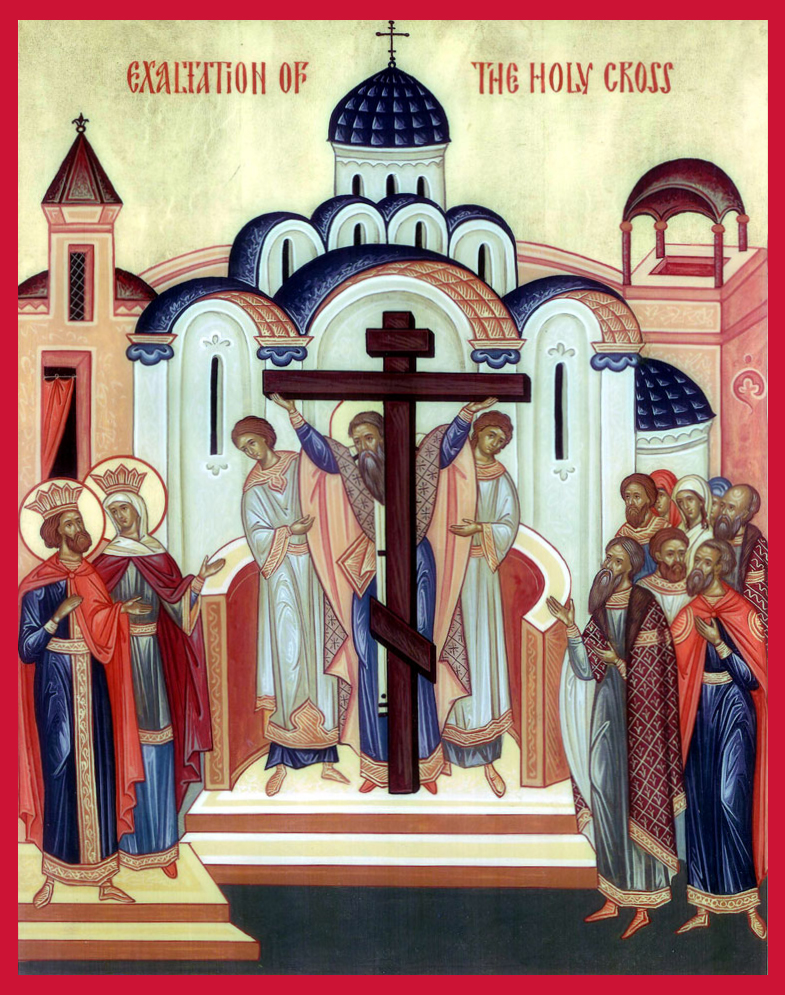 Exaltation of the Precious and Life-Giving Cross